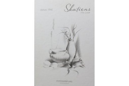 """Irina Tīre """"Skatiens"""", foto albums"""